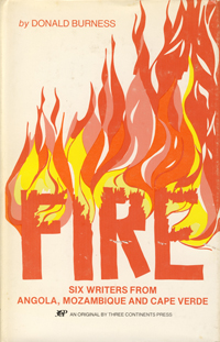Fire: Six Writers from Angola, Mozambique and Cabo Verde